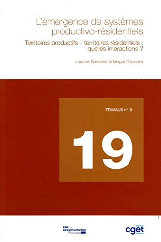 L'mergence de systme productivo-rsidentiels