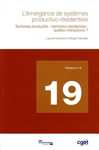 L'émergence de système productivo-résidentiels (Travaux (DATAR)) (French Edition)