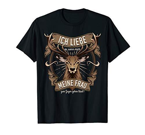 Herren Jäger Ich liebe meine Frau Jagen gehen Geschenk Spruch Witz T-Shirt