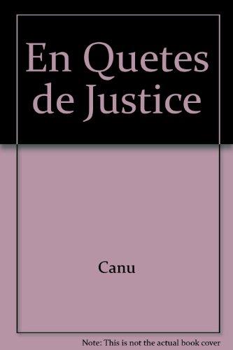 En Quetes de Justice