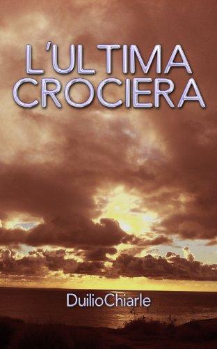 Descargar El Autor Mejortorrent L'ULTIMA CROCIERA Epub Ingles