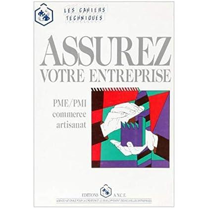 Assurez votre entreprise, PME/PMI, commerce, artisanat