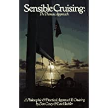 Sensible Cruising: The Thoreau Approach : A Philosophic and Practical Approach to Cruising by Don Casey (1990-09-02)