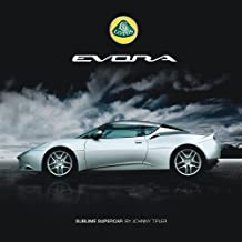 Lotus Evora: Sublime Supercar by Johnny Tipler (2012-06-15)