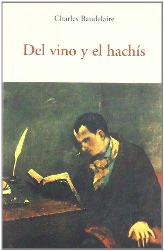 Del vino y el hachís (CENTELLAS) por CHARLES BAUDELAIRE