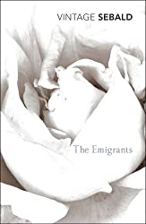 The Emigrants by W. G. Sebald (2002-11-05)