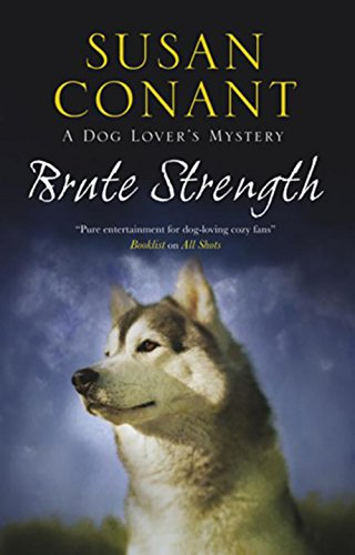 Brute Strength (Holly Winter Dog Lover Mystery) Winter Holly