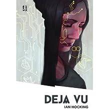 [(Deja Vu)] [ By (author) Ian Hocking ] [July, 2014]