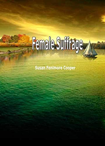 Female Suffrage (English Edition)