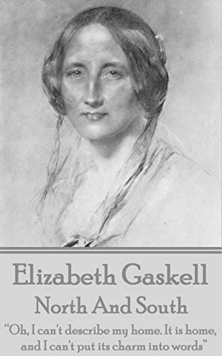 Elizabeth Gaskell - North And South:
