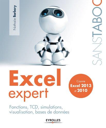 excel-expert-fonctions-tcd-simulations-visualisation-bases-de-donnes-couvre-excel-2013-et-2010