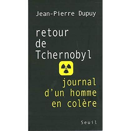 Retour de Tchernobyl. Journal d'un homme en colère (H.C. ESSAIS)