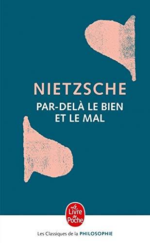 Par-delà le bien et le mal par Friedrich Nietzsche
