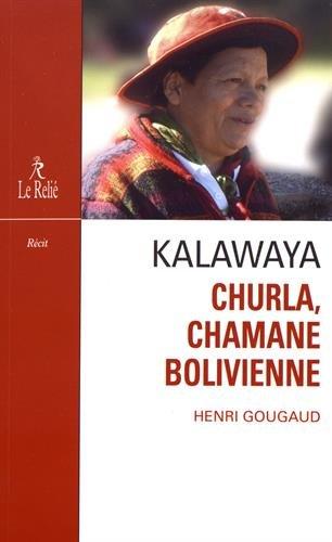 Kalawaya : Churla, chamane bolivienne