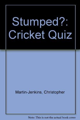 Stumped?: Cricket Quiz por Christopher Martin-Jenkins