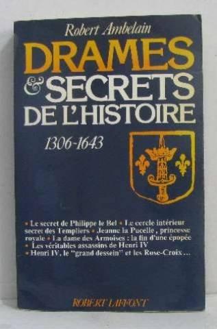 DRAMES ET SECRETS DE L'HISTOIR