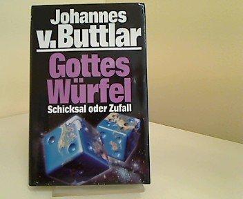 Gottes Würfel : Schicksal oder Zufall.