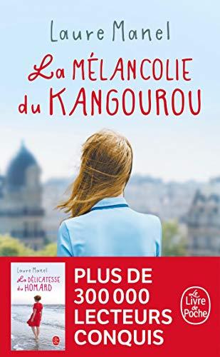 La Mélancolie du kangourou par  Laure Manel