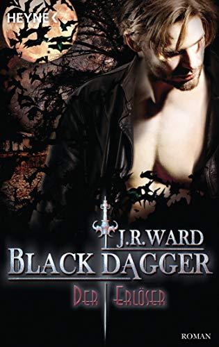 Der Erlöser: Black Dagger 33 - Roman