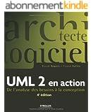 UML 2 en action : De l'analyse des besoins à la conception