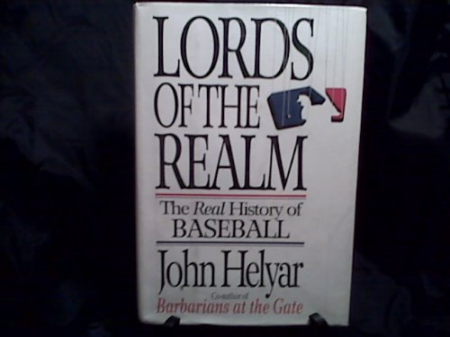 Lords of the Realm: The Real History of Baseball by John Helyar (1994-04-26)