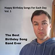 Happy Birthday Songs for Each Day, Vol. 1