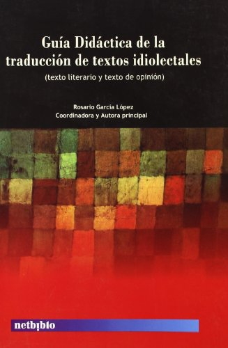 Guia Didactica De La Traduccion D (Catálogo General) por Rosario García López