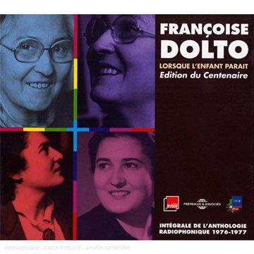 francoise-dolto-lorsque-lenfant-parait-edition-du-centenaire-coffret-9-cd