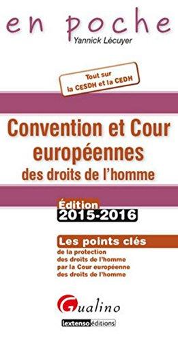 En Poche - Convention et Cour européenne des droits de l'homme (CEDH) 2015-2016 par Yannick Lecuyer