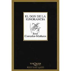 El don de la ignorancia (Nuevos Textos Sagrados) Premio Nacional de Poesía 2005