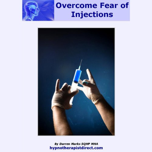 Overcome Fear of Injections  Audiolibri