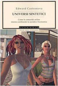 universi-sintetici-come-le-comunita-online-stanno-cambiando-la-societa-e-leconomia