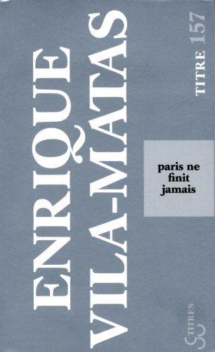 Paris Ne Finit Jamais [Pdf/ePub] eBook