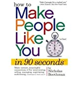 [(How to Make People Like You in 90 Seconds or Less)] [ By (author) Nicholas Boothman ] [July, 2008]