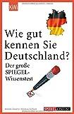 Wie gut kennen Sie Deutschland?: Der große SPIEGEL-Wissenstest