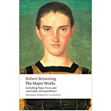 [(The Major Works)] [ By (author) Robert Browning, Edited by Adam C. Roberts ] [August, 2009]