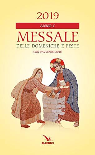 Messale delle domeniche e feste 2019 (Messali per i fedeli)