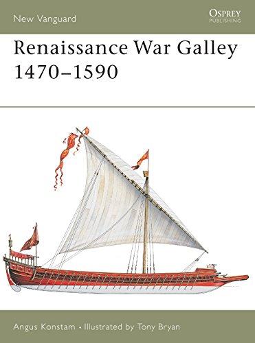 Renaissance War Galley 1470-1590 (New Vanguard)