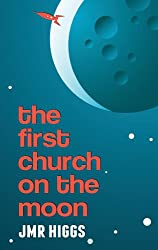 The First Church on the Moon (English Edition)