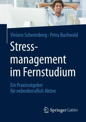 Stressmanagement im Fernstudium: Ein Praxisratgeber für nebenberuflich Aktive Buch-Cover