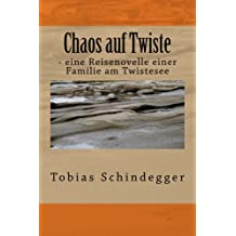 Chaos auf Twiste: - eine Reisenovelle einer Familie am Twistesee