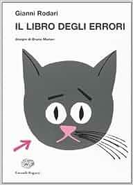 Amazon.it: Il libro degli errori - Gianni Rodari, B