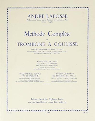 Methode Complete de Trombone a Coulisse Volume 2/3 par Andre (Comp Lafosse