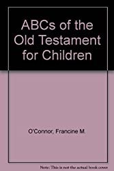 ABCs of the Old Testament for Children