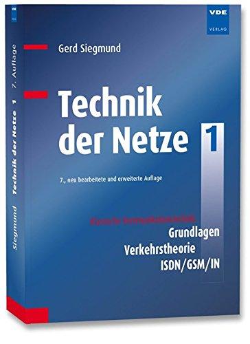 Technik der Netze 1: Klassische Kommunikationstechnik: Grundlagen, Verkehrstheorie, ISDN/GSM/IN Gsm-netz