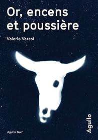 Or, encens et poussière par Valerio Varesi