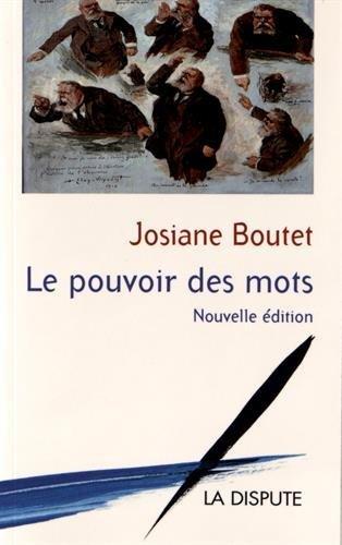 Le pouvoir des mots par Josiane Boutet