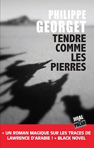 Tendre comme les pierres par Philippe Georget