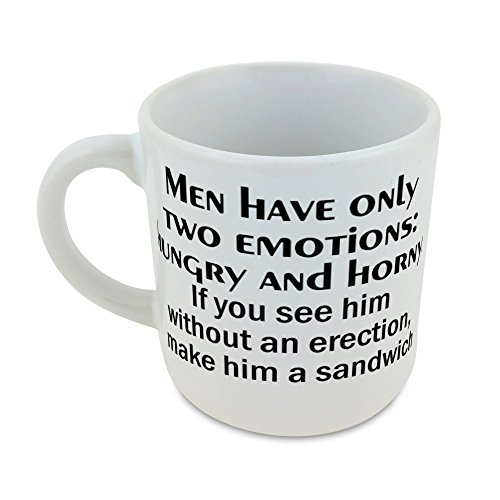 mug-with-men-have-only-two-emotions-hungry-and-horny-if-you-see-him-without-an-erection-make-him-a-s