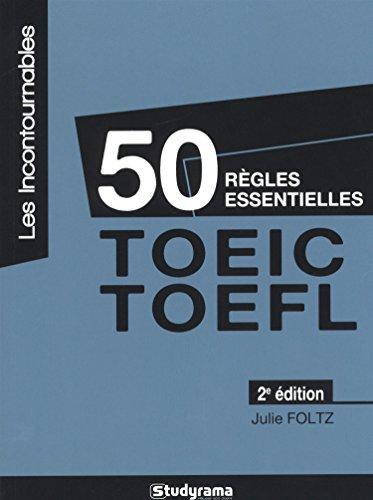 50 règles essentielles TOEIC-TOEFL